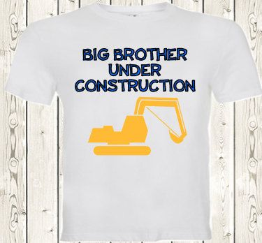 Big brother under construction pregnancy announcement T SHIRT / ONESIE ® brand bodysuit Pregnancy Reveal shirt for big brother, second child by The1stYearBaby on Etsy
