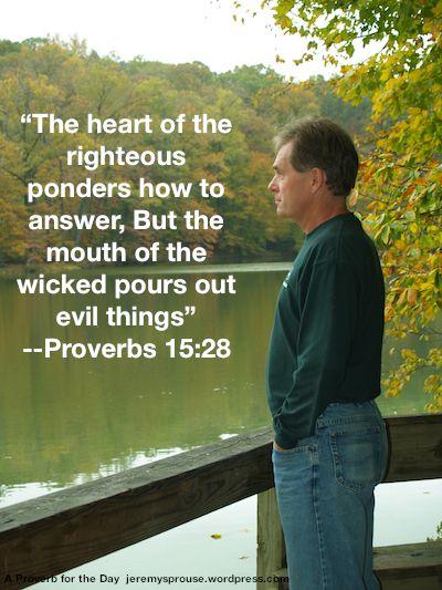 Proverbs 15:28                                                                                                                                                     More