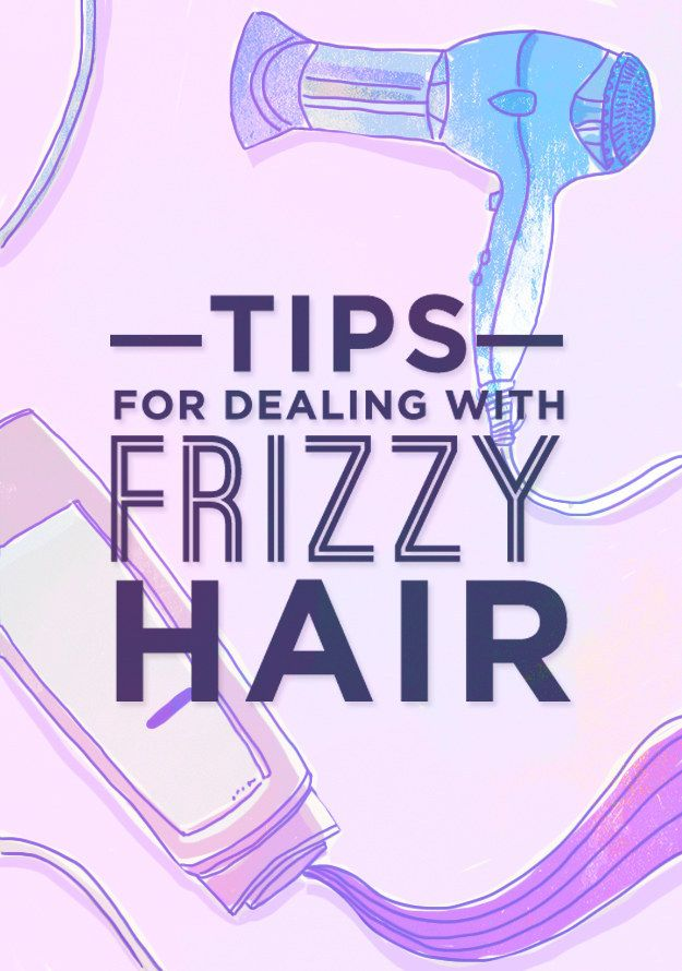 13 Useful Tips For Dealing With Frizzy Hair