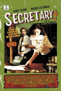 Secretary - A much richer story than I expected based on the posters I had seen.  Maggie Gyllenhall does a great job.
