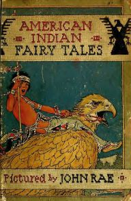American Indian Fairy Tales (Illustrated)