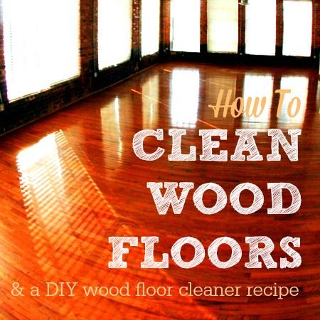 Follow these steps about how to clean wood floors to protect your resale value and flooring's shine. Try the streak-free DIY wood floor cleaner recipe, too!