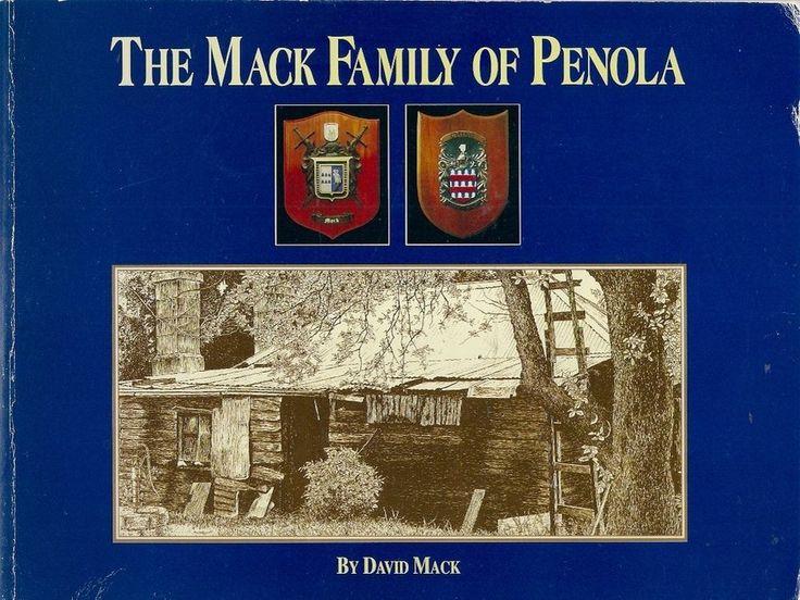 MACK FAMILY of PENOLA south australia history genealogy ching.  The author was a third generation descendant of John Hamilton Mack and Emma Elizabeth Ching.