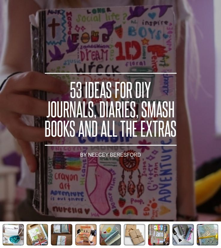 53 #Ideas for DIY Journals, Diaries, Smash #Books and All the Extras ... - DIY