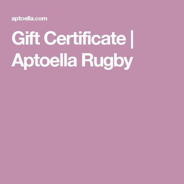 Gift Certificate   Aptoella Rugby