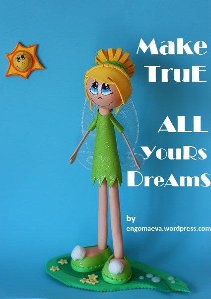 Tarjetas Positivas, Tarjetas para Regalar:  Make True ALL yours Dreams   http://engomaeva.wordpress.com/