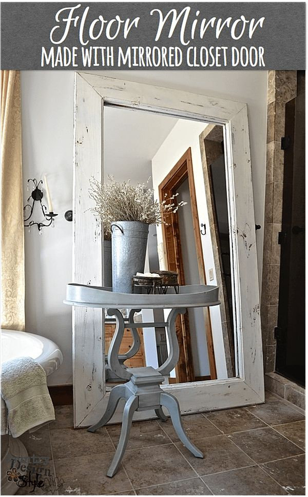Floor mirror in white #floormirror #DIY http://countrydesignstyle.com