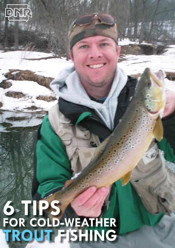 Six tips for cold weather trout fishing from the iowa dnr for Ice fishing iowa