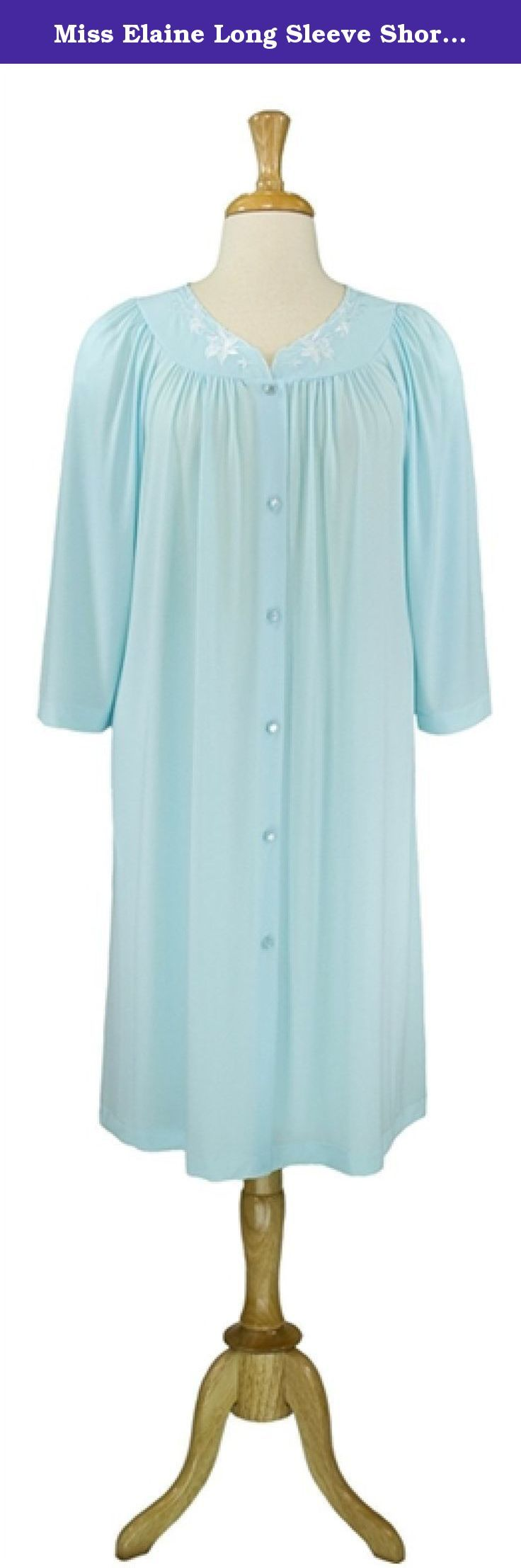 Miss Elaine Long Sleeve Short Robe 35809 (X Large, Seafoam). Miss Elaine® Short Button Robe. Embroidered applique at scalloped yoke. 3/4 length sleeves. Two inset side pockets. Small gathers at yoke for more fullness and comfort. Also available in extra sizes. See matching gown 20809.