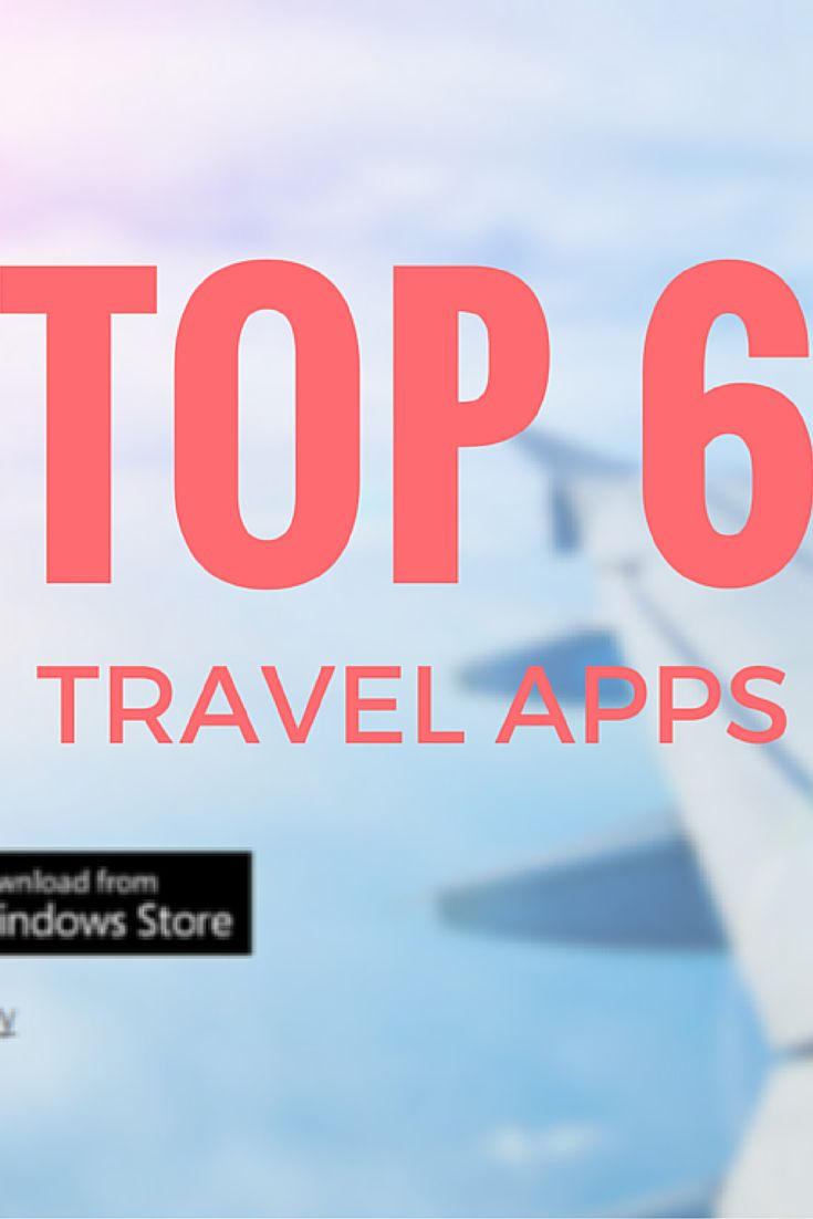 Top 6 Travel Apps