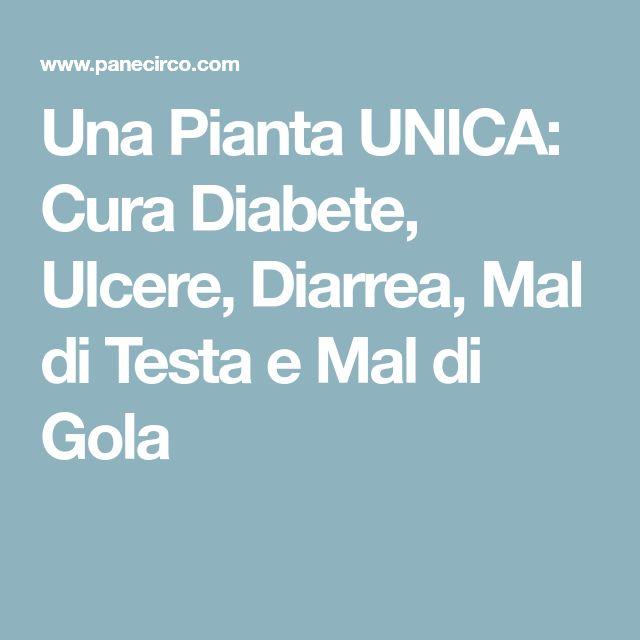 Una Pianta UNICA: Cura Diabete, Ulcere, Diarrea, Mal di Testa e Mal di Gola
