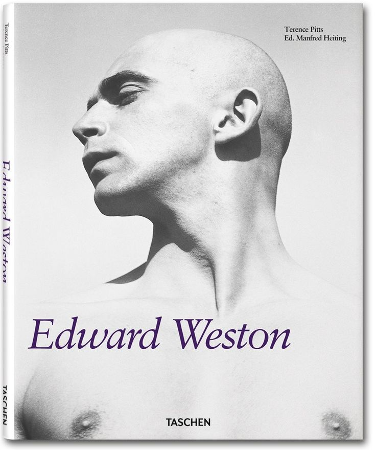 Manfred Heiting, Terence Pitts - Edward Weston -