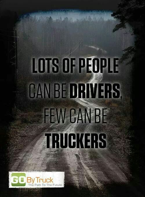 Trucker Quotes Simple 316 Best Trucker's Wife Images On Pinterest  Truck Drivers Love