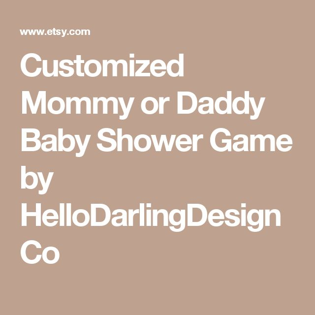Customized Mommy or Daddy Baby Shower Game by HelloDarlingDesignCo