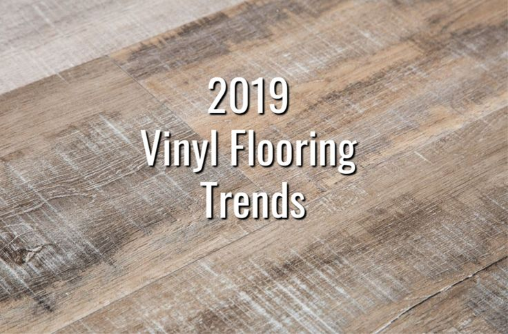 2020 Vinyl Flooring Trends 20 Hot Vinyl Flooring Ideas