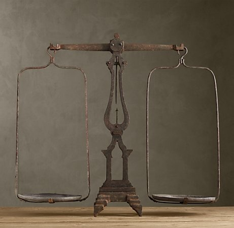 """Pretty sure I need these """"Scales of Justice"""" from Restoration Hardware.  DON'T ASK ME WHY I JUST NEED THEM!  $300"""