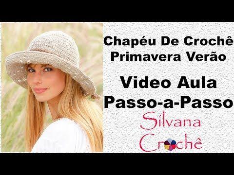 Chapéu De Crochê Primavera Verão Passo-a-Passo - YouTube  e7003d16aff