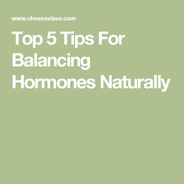 Top 5 Tips For Balancing Hormones Naturally