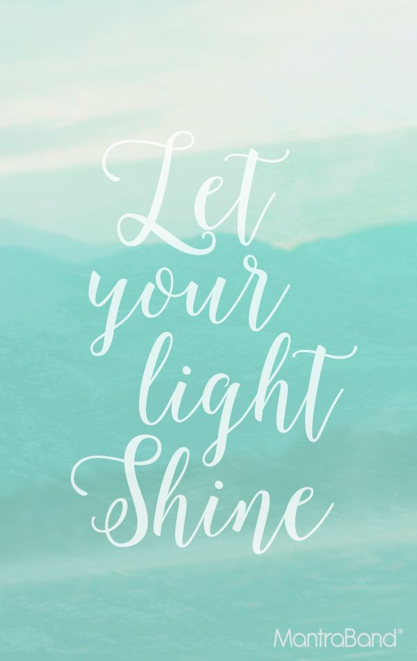 Let Your Light Shine | INSPIRATIONAL QUOTES | Pinterest ...