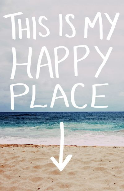 This is our happy place!