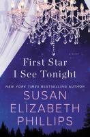 First star I see tonight : [a novel] / Susan Elizabeth Phillips.