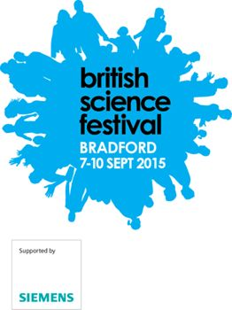 The 2015 British Science Festival - supported by headline sponsor Siemens - will be hosted by the University of Bradford from 7-10 September.   The British Science Association (BSA) will bring cutting-edge British science to the fore and celebrate the importance of science in our society.   Across the four days there will be more than 100 free events taking place both on campus and in venues across the city