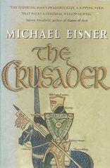 The Crusader - Michael Eisner