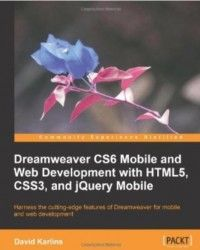 Dreamweaver CS6 Mobile and Web Development with HTML5, CSS3, and jQuery Mobile Pdf Download e-Book