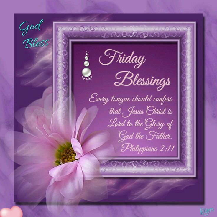 Friday Blessings (Philippians 2:11)