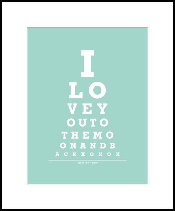 I Love You To The Moon And Back - Eye Chart Print - $12.99 in our Etsy shop: Par Cjprint, Cjprint Sur, Charts Prints, I Love You, Art Prints, Home Decor, Eye Charts, Bushel, Decor Art