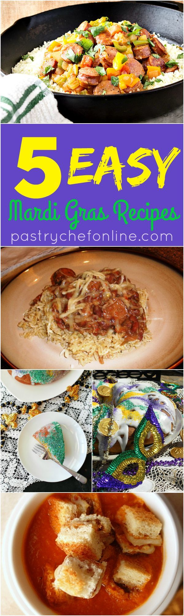 These easy Mardi Gras recipes will help you get the good times rolling this Fat Tuesday or any time you want some delicious Cajun flavors. Red beans and rice with chicken and andouille, Cajun spiced tomato soup with grilled cheese and bacon croutons, low-carb creamy Cajun sausage with cauliflower rice and two recipes for King Cake! Enjoy! | pastrychefonline.com