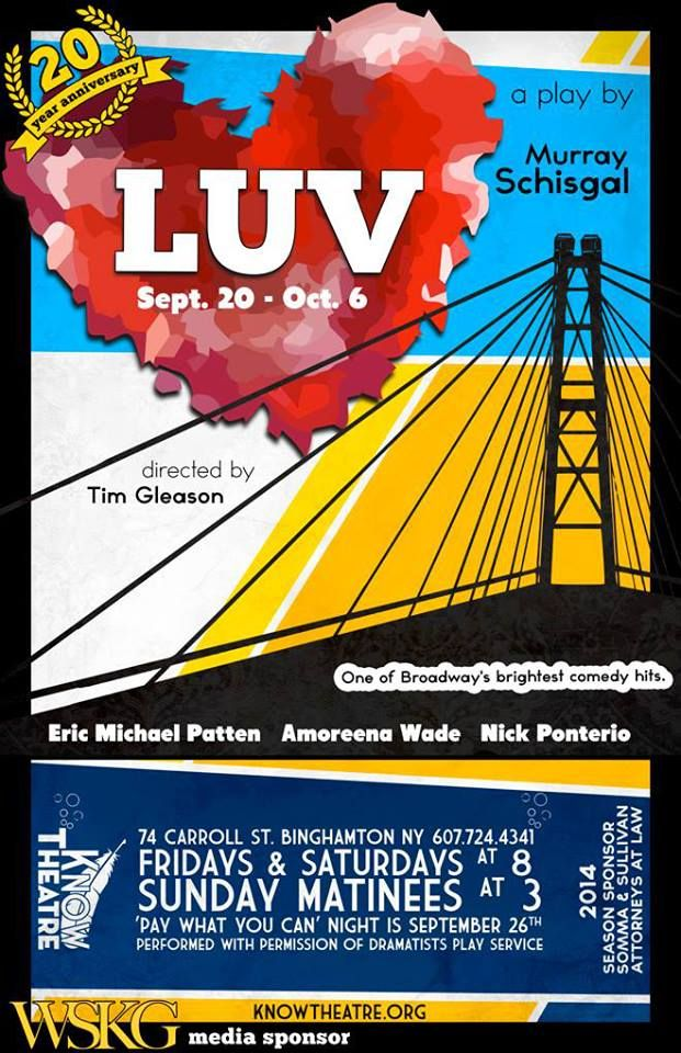 LUV Sept 20 - Oct 6 at KNOW Theatre in Binghamton NY