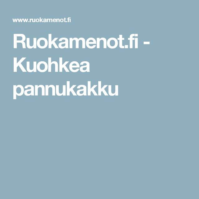 Ruokamenot.fi - Kuohkea pannukakku