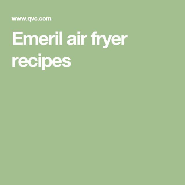 Emeril air fryer recipes