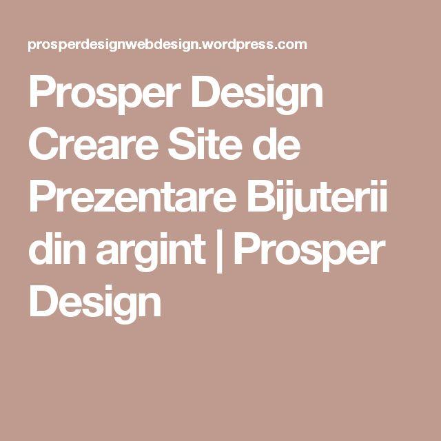 Prosper Design Creare Site de Prezentare Bijuterii din argint | Prosper Design