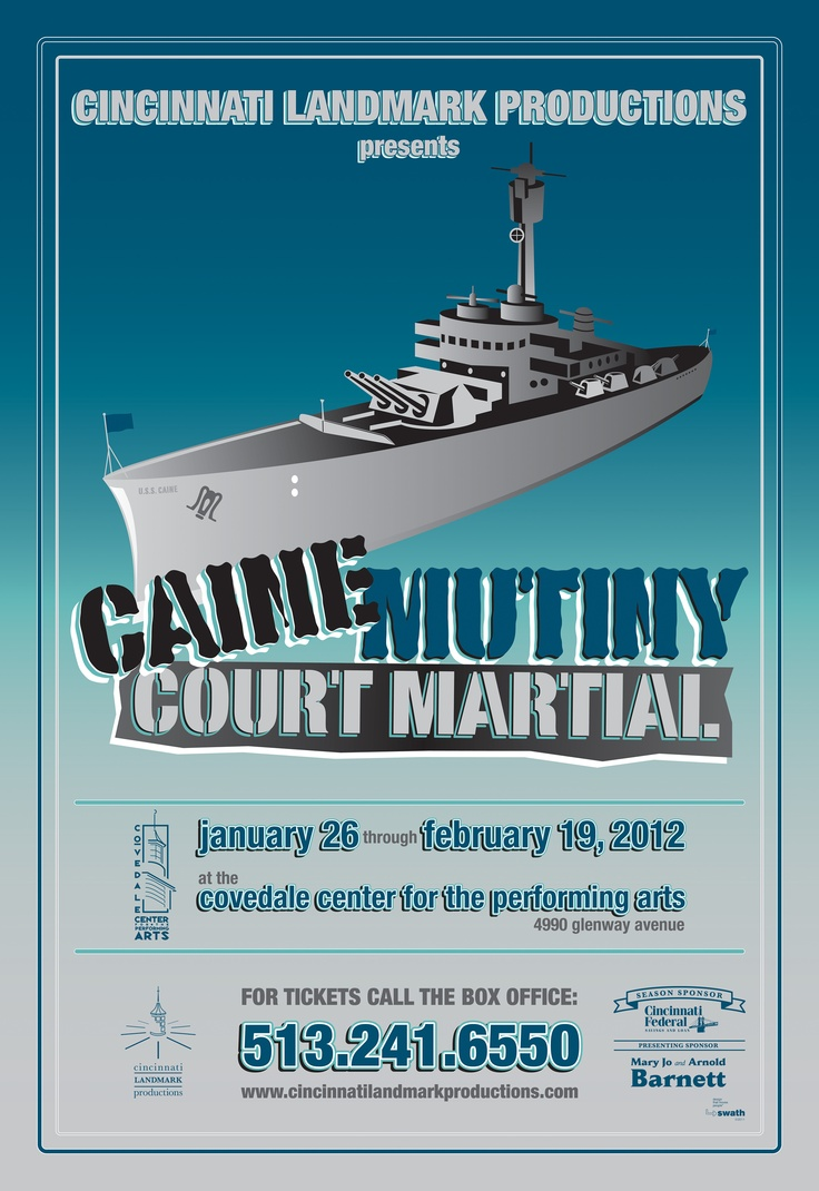 The Caine Mutiny Court-Martial at the Covedale, 2012.