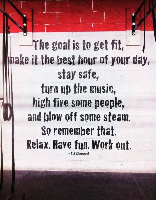 """""""The goal is to get fit, make it the best hour of your day, stay safe, turn up the music, high five some people and blow off some steam. So remember that. Relax. Have fun. Work out."""" #Inspiration #Quote"""