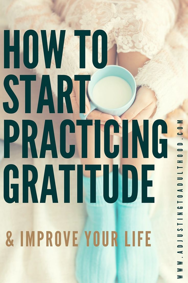 How to incorporate Gratitude into your Everyday life A list of helpful resources