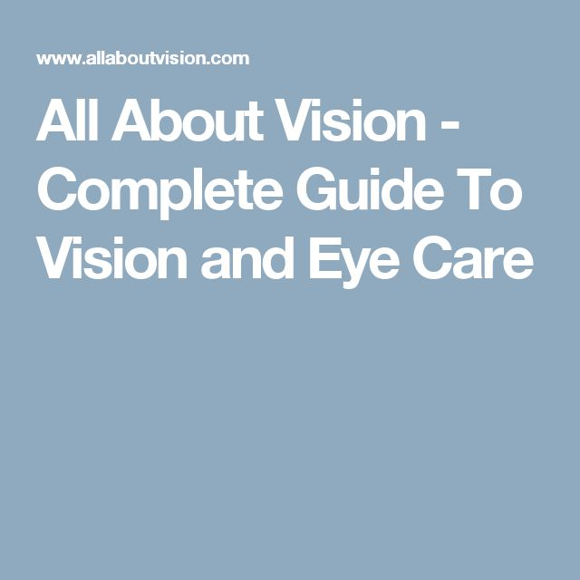 All About Vision - Complete Guide To Vision and Eye Care