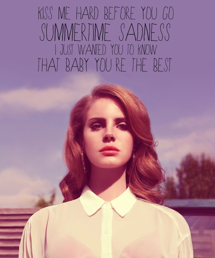 Lana Del Rey - Summertime Sadness | Song Lyrics ...