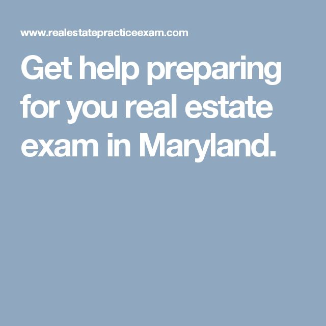 Get help preparing for you real estate exam in Maryland.