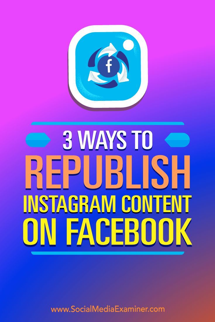Publishing select Instagram posts on your Facebook page adds variety to your feed and can improve organic reach.