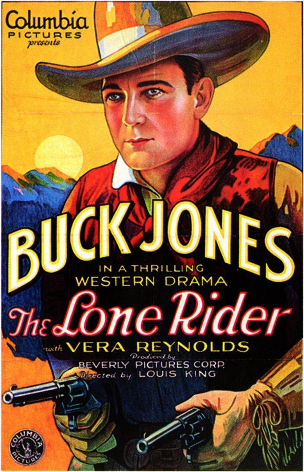 "Buck Jones thrilling western drama from 1930; ""The Lone"