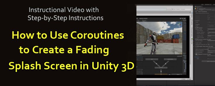 Create a Fading Splash Screen Using Coroutines in Unity 3D