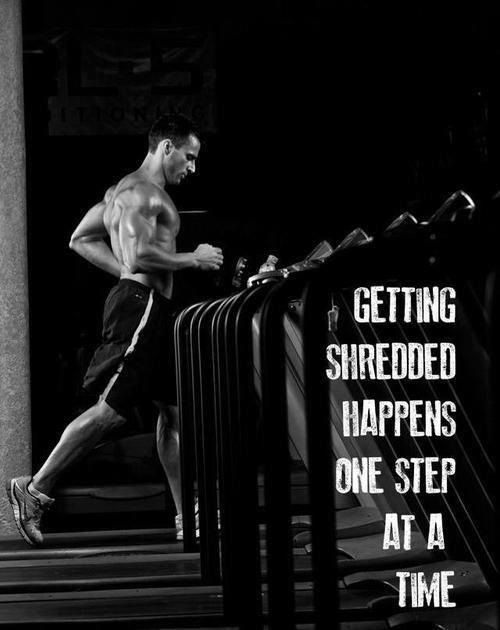 """Getting shredded happens one step at a time"" #fitfluential"