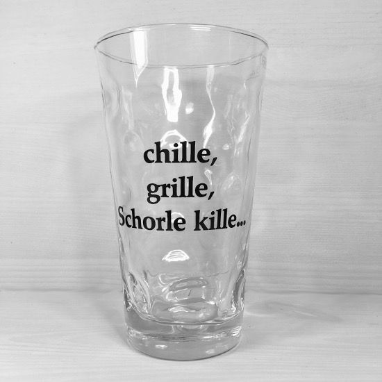 Chille, Grille, Schorle kille... Dubbeglas  https://www.pfalzando.de/chille-grille-schorle-kille-dubbeglas.html