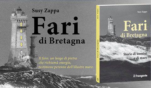 Susy Zappa - Fari di Bretagna