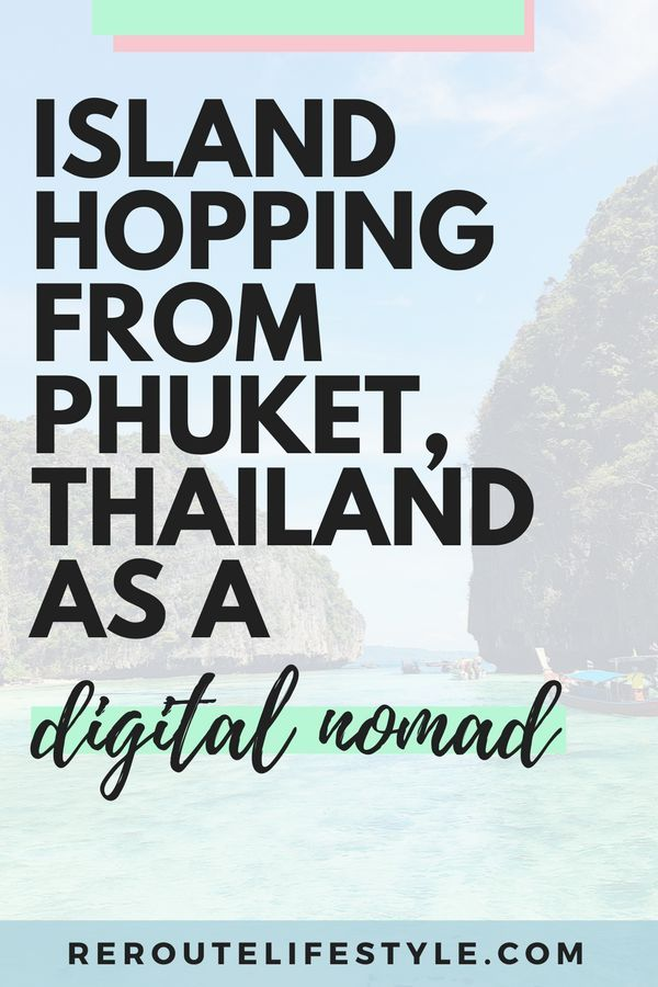 Looking for things to do in Phuket, Thailand? This guide gives you the 411 on where to stay and what to do as a digital nomad who wants to visit Thailand's islands from Phuket. Use this travel guide to plan your visits to Phi Phi, James Bond Island, and other famous sites setting Phuket as a home base.