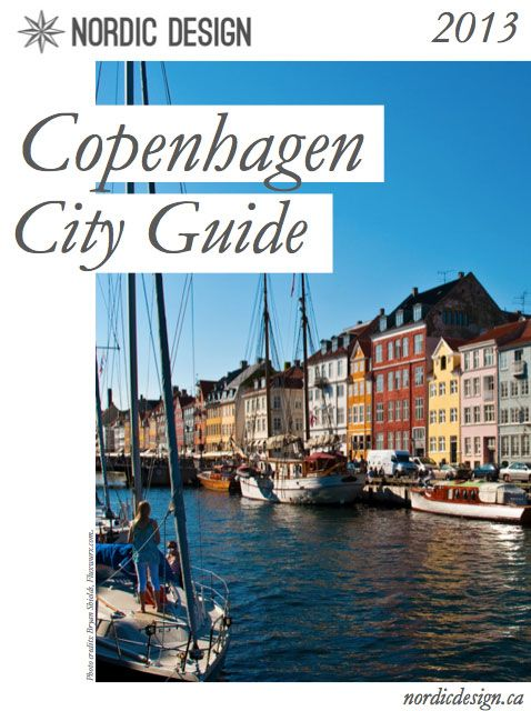A Copenhagen city guide for design and interiors lovers, curated by @catherine gruntman Lazure-Guinard | Nordic Design!