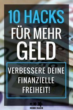 10 Hacks für mehr Geld – Verbessere deine finanzielle Freiheit